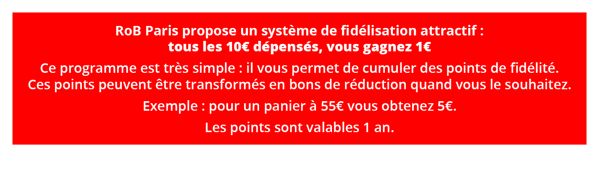 Fidélité RoB Paris